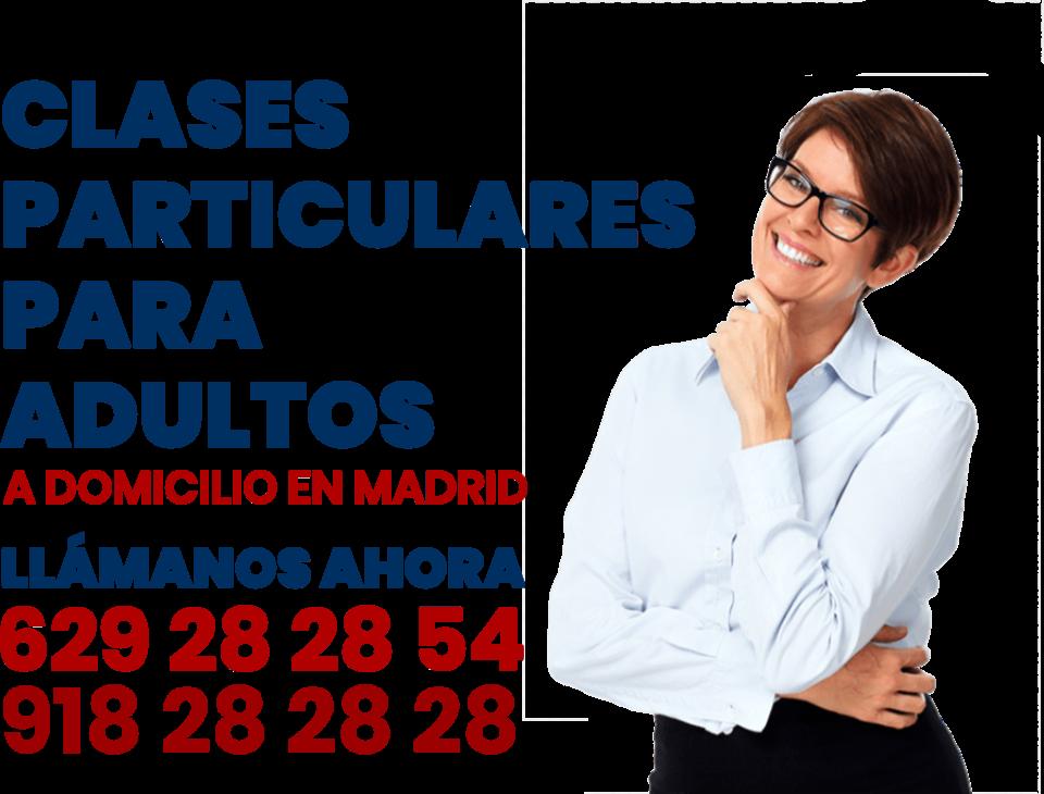 clases particulares para adultos a domicilio en Madrid
